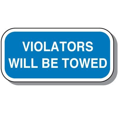 Add-On Handicap Parking Signs - Violators Will Be Towed