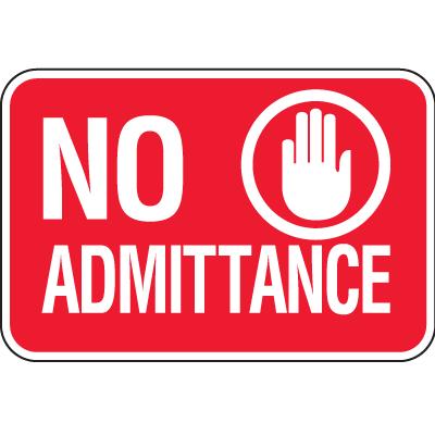 No Admittance Signs - No Admittance