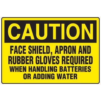 Battery Charging Safety Signs - Caution Face Shield Apron And Rubber Gloves Required