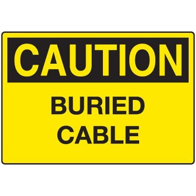 Electrical Hazard Signs - Caution Buried Cable