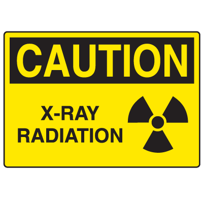 Caution Signs - X-Ray Radiation