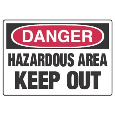 Chemical Hazard Danger Sign - Hazardous Area Keep Out