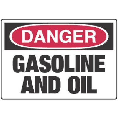 Chemical Signs - Danger Gasoline And Oil