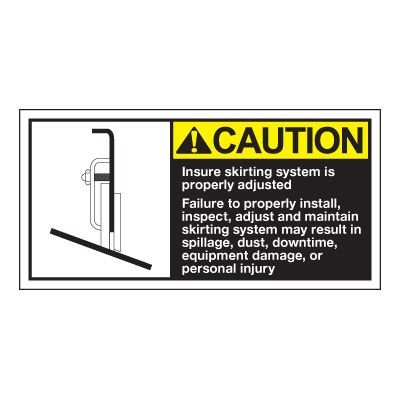 Conveyor Safety Labels - Caution Insure Skirting