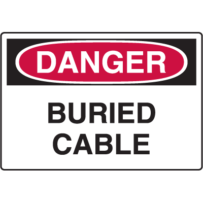 Danger Signs - Buried Cable