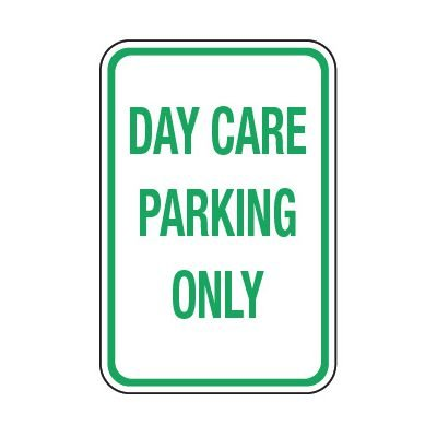 Day Care Parking Only - Preschool Parking Signs