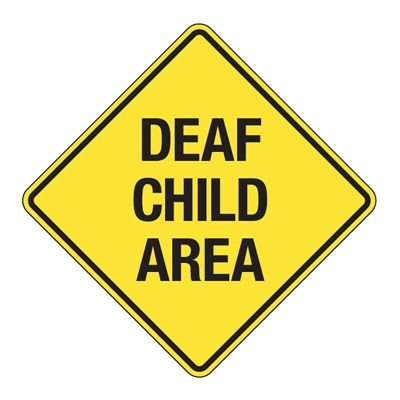 Deaf Child Area - Reflective Pedestrian Crossing Signs