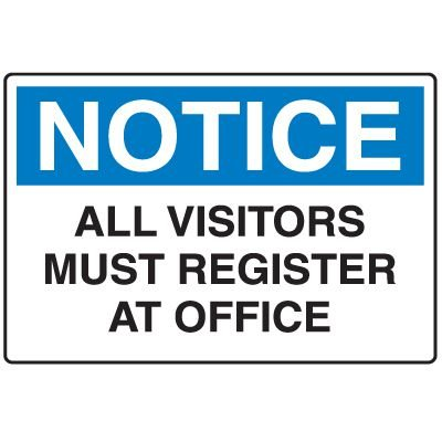 Disposable Plastic Corrugated Signs - Notice All Visitors Must Register At Office