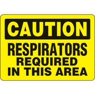 Eco-Friendly Signs - Caution Respirators Required In This Area
