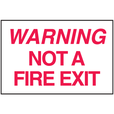 Warning Not A Fire Exit Sign - Polished Plastic Sign