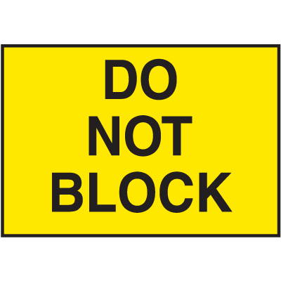 Facility Signs For Rough Surfaces - Do Not Block