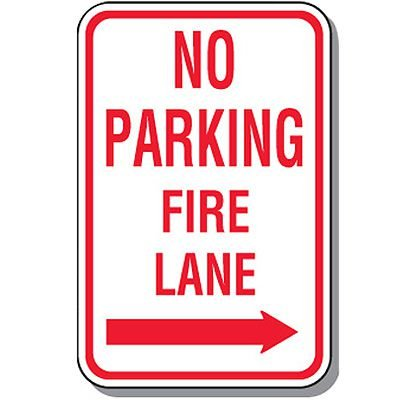Fire Lane Signs - No Parking Fire Lane (Right Arrow)