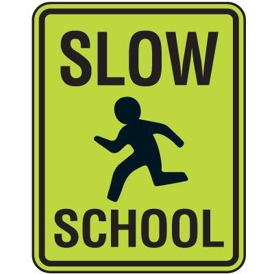 Fluorescent Pedestrian Signs - Slow School