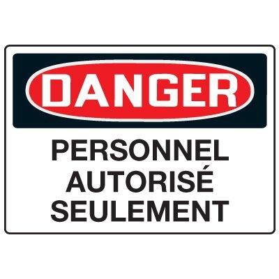 Enseignes de Sécurité - Danger Personnel Autorisé Seulement