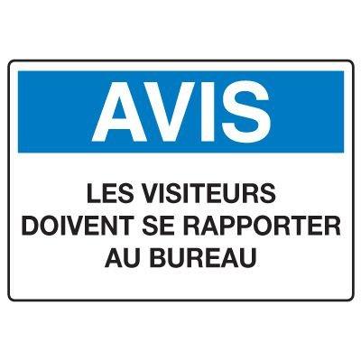 Enseignes de Sécurité - Avis Les Visiteurs Doivent Se Rapporter Au Bureau