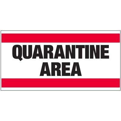 Giant Quality Control Wall Sign - Quarantine Area