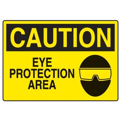 Eye Protection Signs - Caution Eye Protection Area