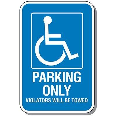 Handicap Parking Signs - Violators Will Be Towed