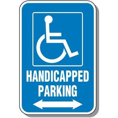 Handicap Signs - Handicapped Parking (Symbol of Access & Double Arrow)