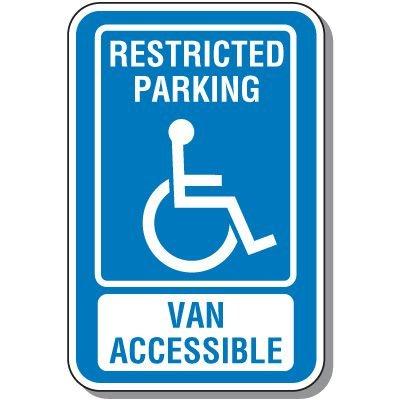 Handicap Signs - Restricted Parking Van Accessible (Symbol of Access)