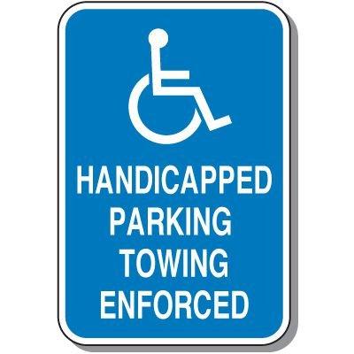 Handicap Signs - Towing Enforced (Symbol of Access)