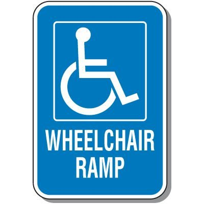 Handicap Signs - Wheelchair Ramp (Symbol of Access)