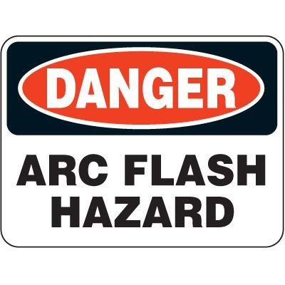 Heavy Duty Arc Flash Signs - Danger Arc Flash Hazard