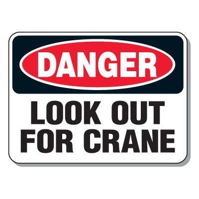 Heavy-Duty Construction Signs - Danger Overhead Crane (w/ Graphic)