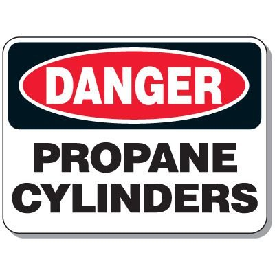 Heavy-Duty Cylinder Signs - Danger Propane Cylinders