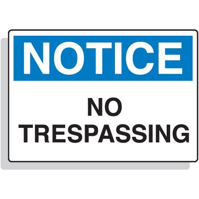 Fiberglass OSHA Sign - Notice - No Trespassing