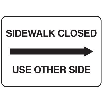 Jumbo Construction Signs - Sidewalk Closed (Arrow Right)