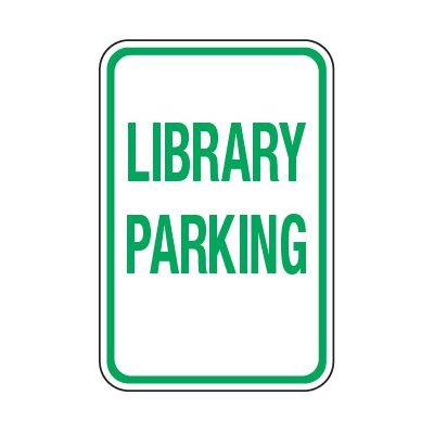 Library Parking - School Parking Signs