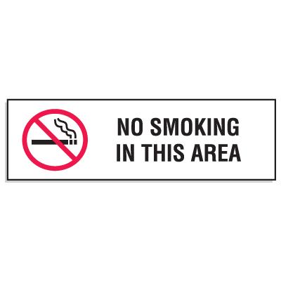 Mini No Smoking Signs - 3W x 10H No Smoking In This Area