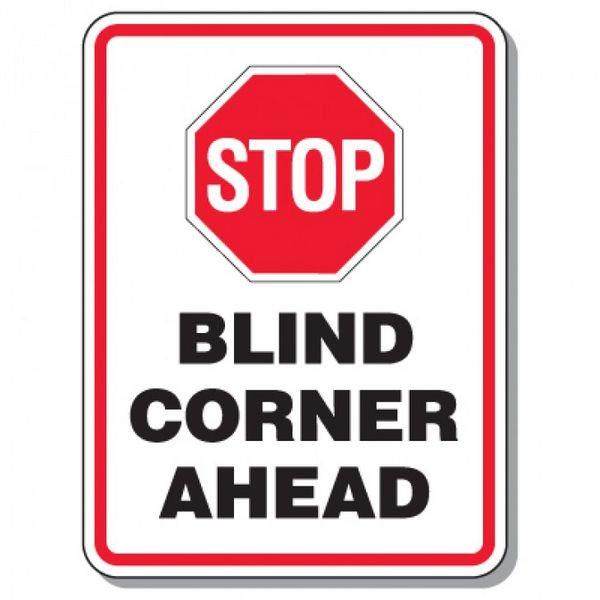 Giant Worksite Traffic Signs - Stop Blind Corner Ahead