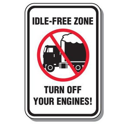 No Idle Sign - Idle-Free Zone Turn Off Your Engines
