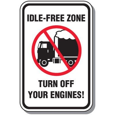 No Idling Signs - Turn Off Your Engines