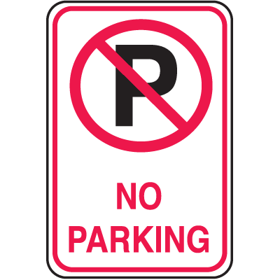 No Parking Signs - No Parking Symbol