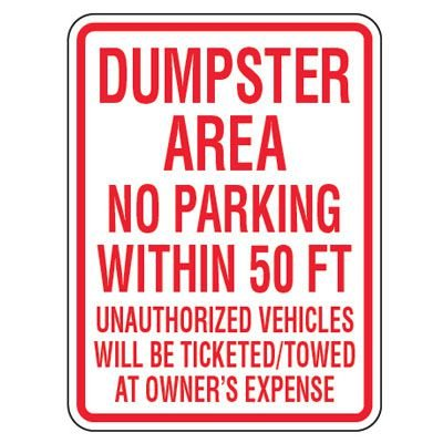 No Parking Signs - Dumpster Area No Parking