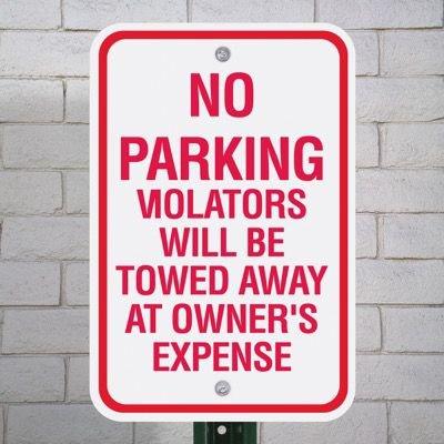 No Parking Signs - No Parking Violators Will Be Towed Away