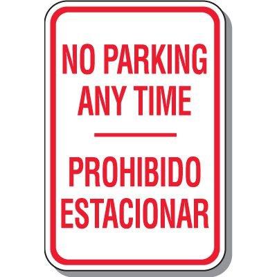 No Parking Signs - No Parking Any Time Prohibido Estacionarse