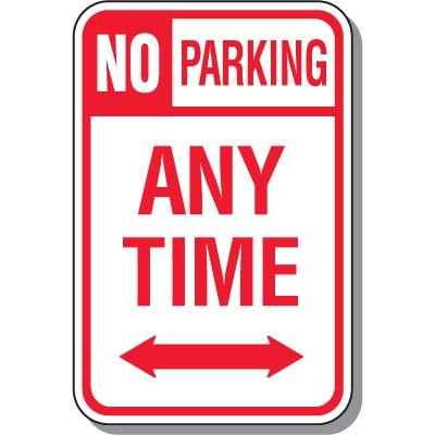 No Parking Signs - No Parking Any Time (With Double Arrow)
