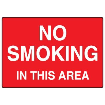 Smoking Prohibition Signs - No Smoking In This Area