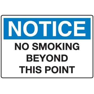 Notice No Smoking Signs - No Smoking Beyond This Point