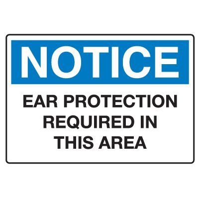 Protective Wear Signs - Ear Protection Required In This Area