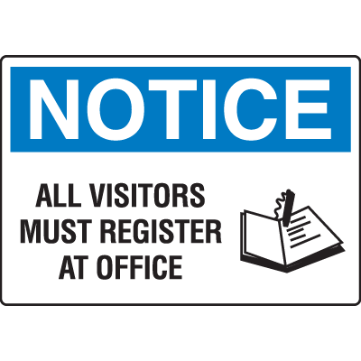 All Visitors Must Register At Office Notice Sign