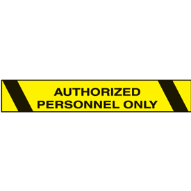 Printed Warning Tapes - Authorized Personnel Only