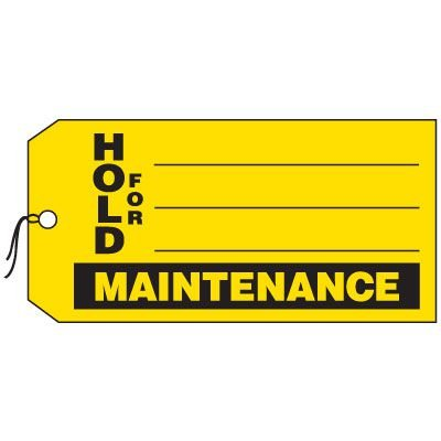 Production Control Tags - Hold For Maintenance