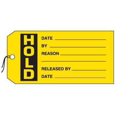 Production Control Tags - Hold (with fields)