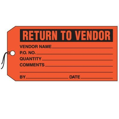 Production Control Tags - Return to Vendor