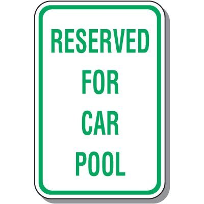 Property Parking Signs - Reserved For Car Pool